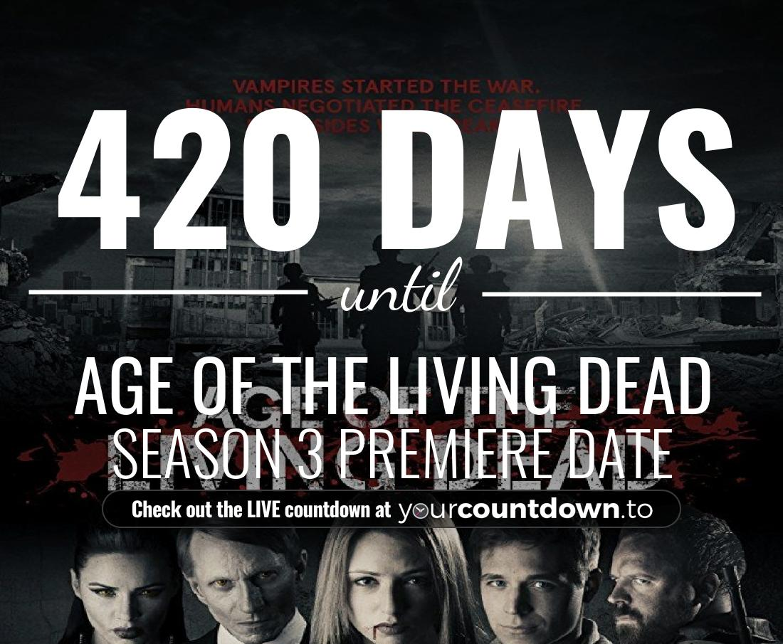 Countdown to Age of the Living Dead Season 2 Premiere Date