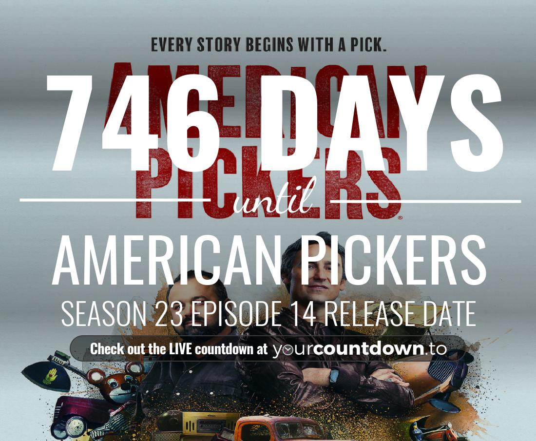 Countdown to American Pickers Season 21 Episode 18