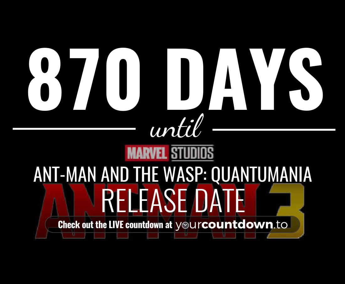 Countdown to Ant-Man 3 Release Date