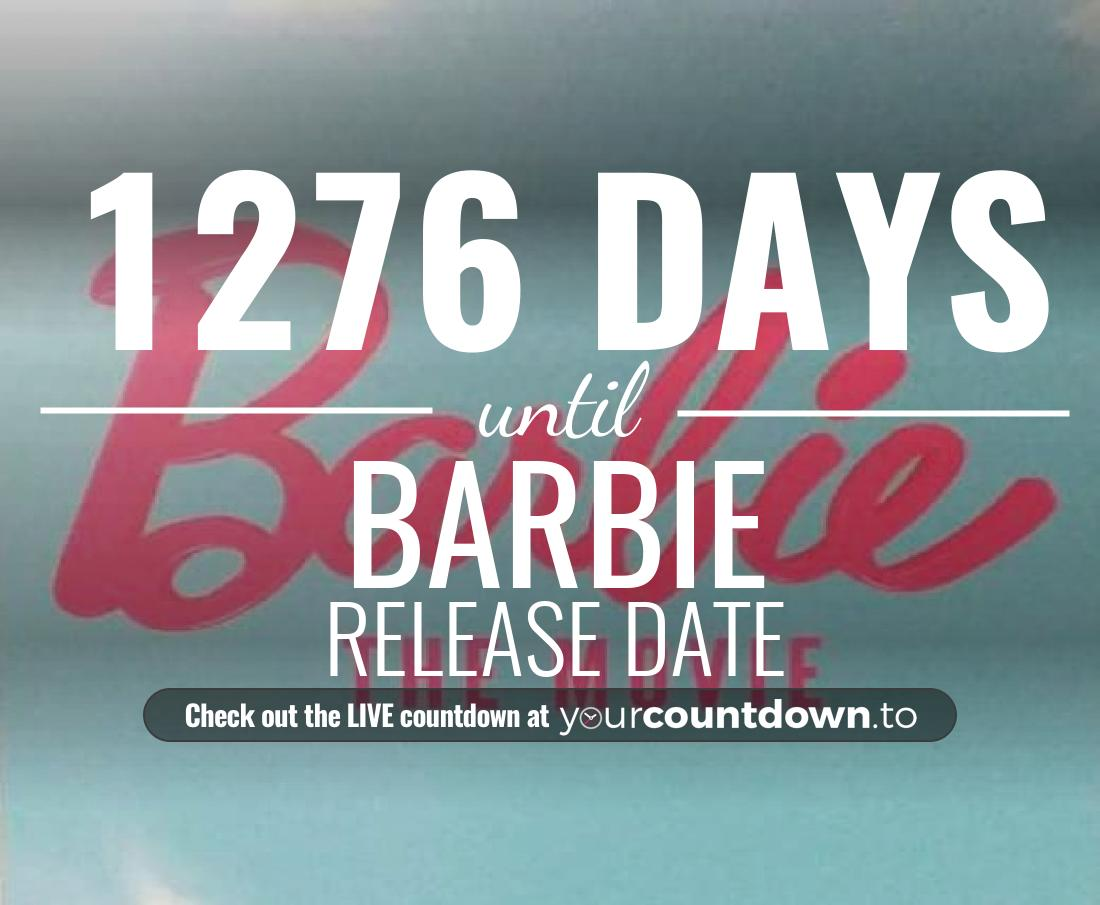 Countdown to Barbie Release Date