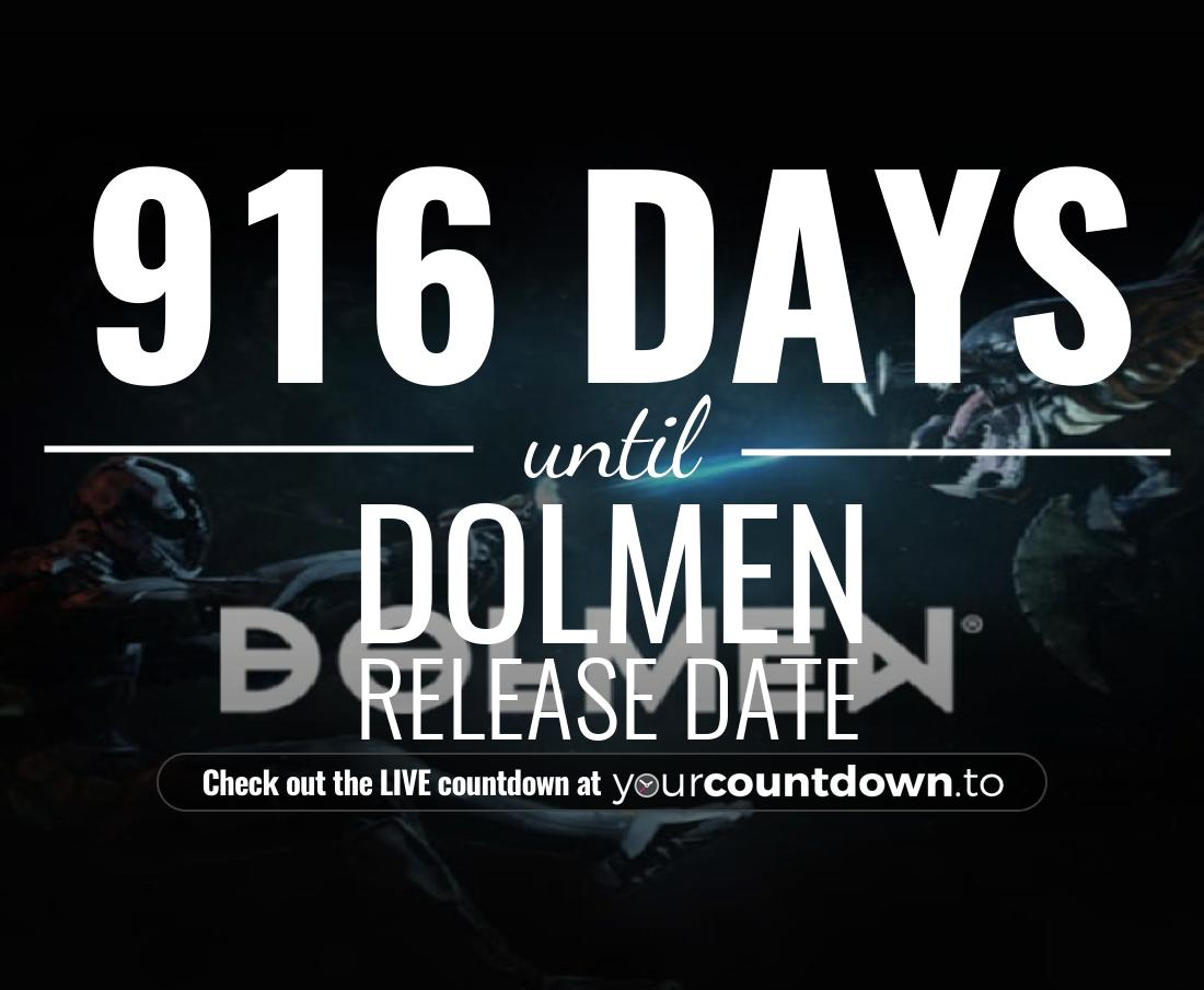 Countdown to Dolmen Release Date