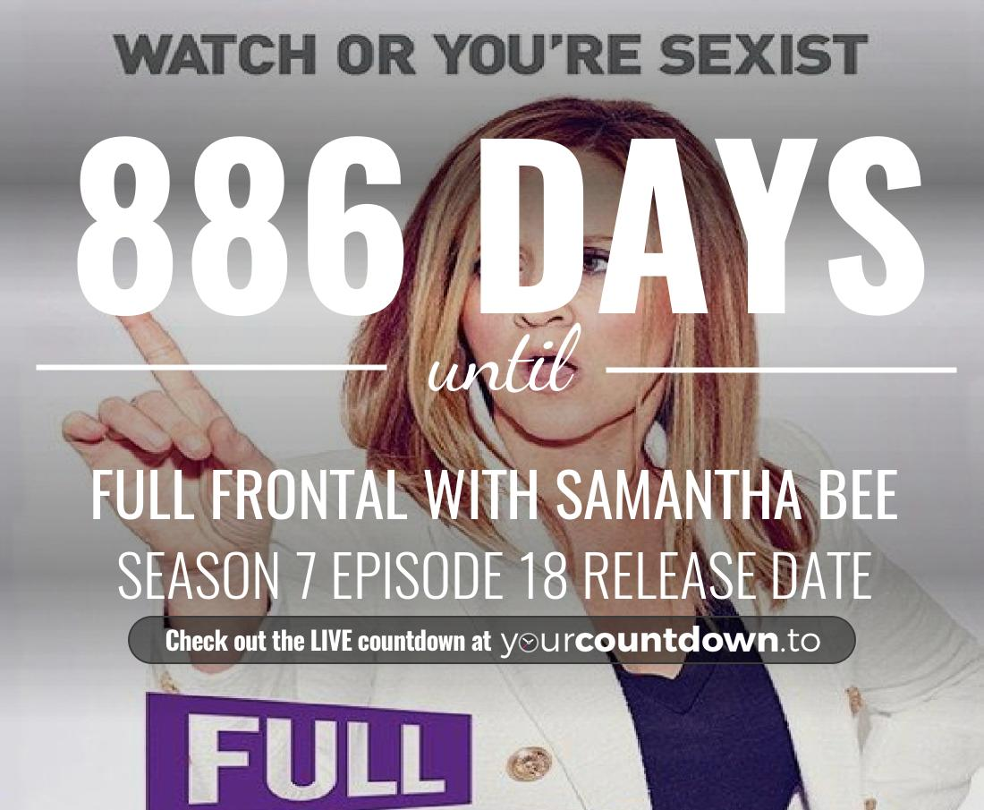 Countdown to Full Frontal with Samantha Bee Season 4 Episode 34