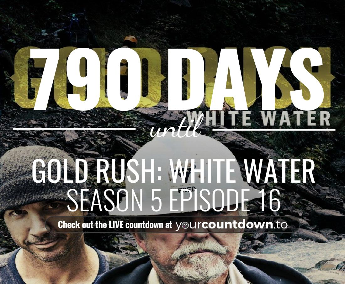 Countdown to Gold Rush: White Water Season 3 Episode 9