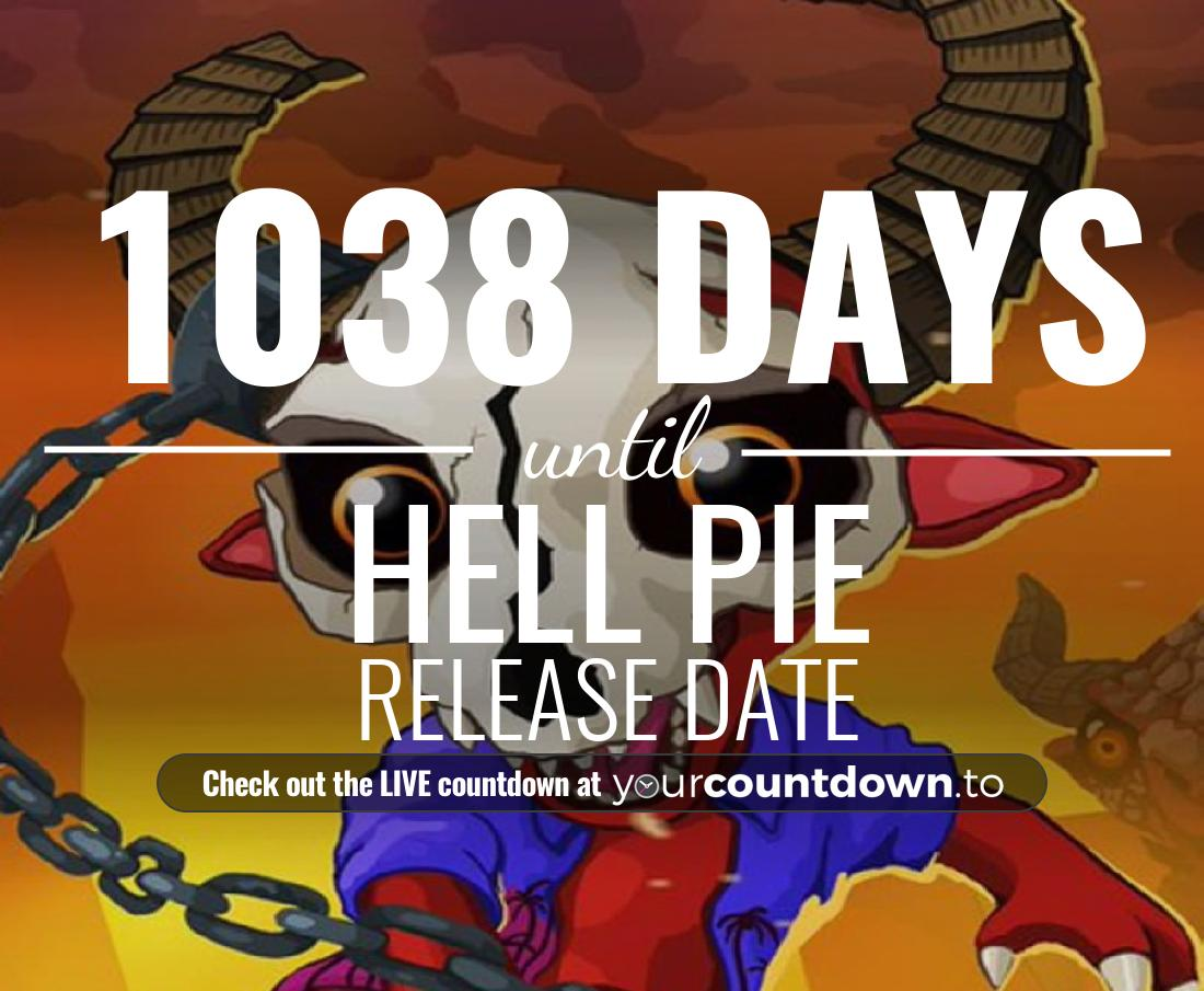 Countdown to Hell Pie Release Date