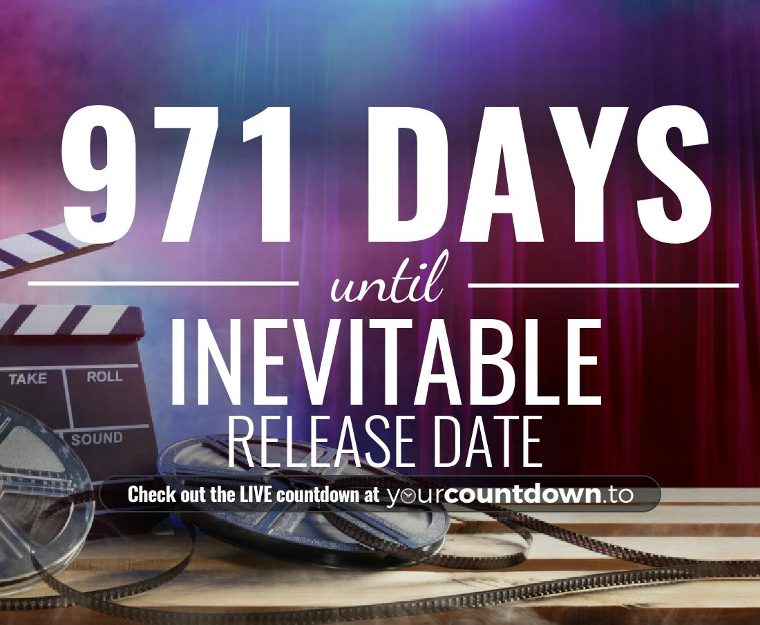 Countdown to Inevitable Release Date