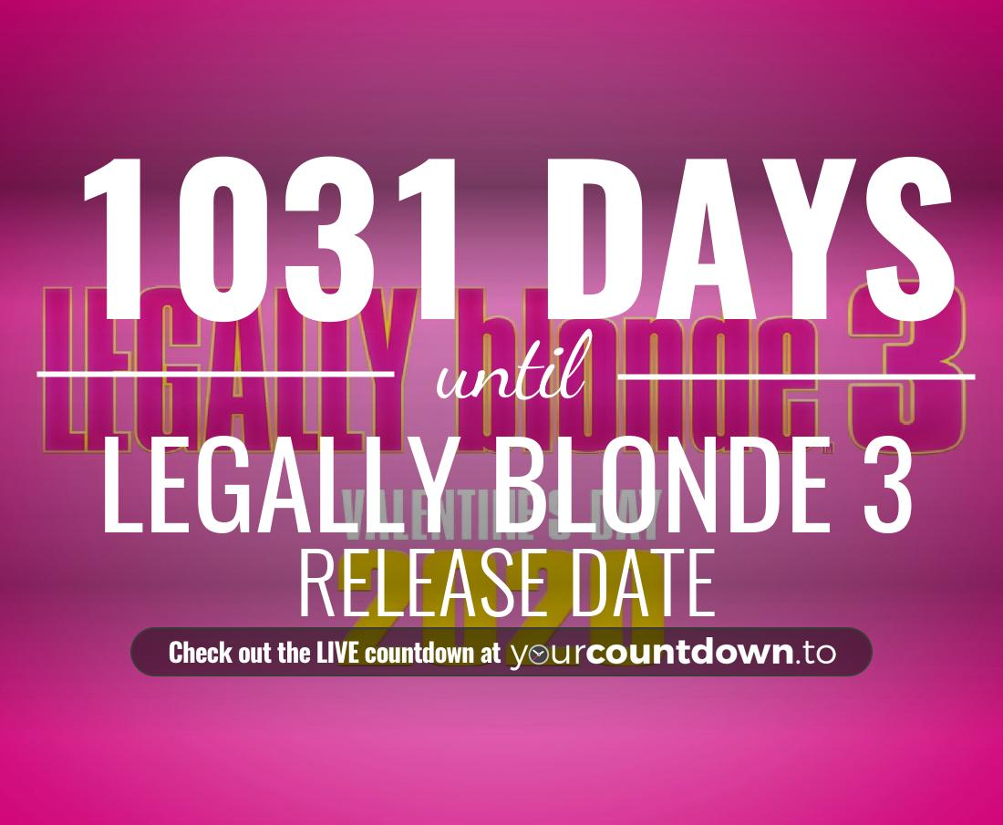 Countdown to Legally Blonde 3 Release Date