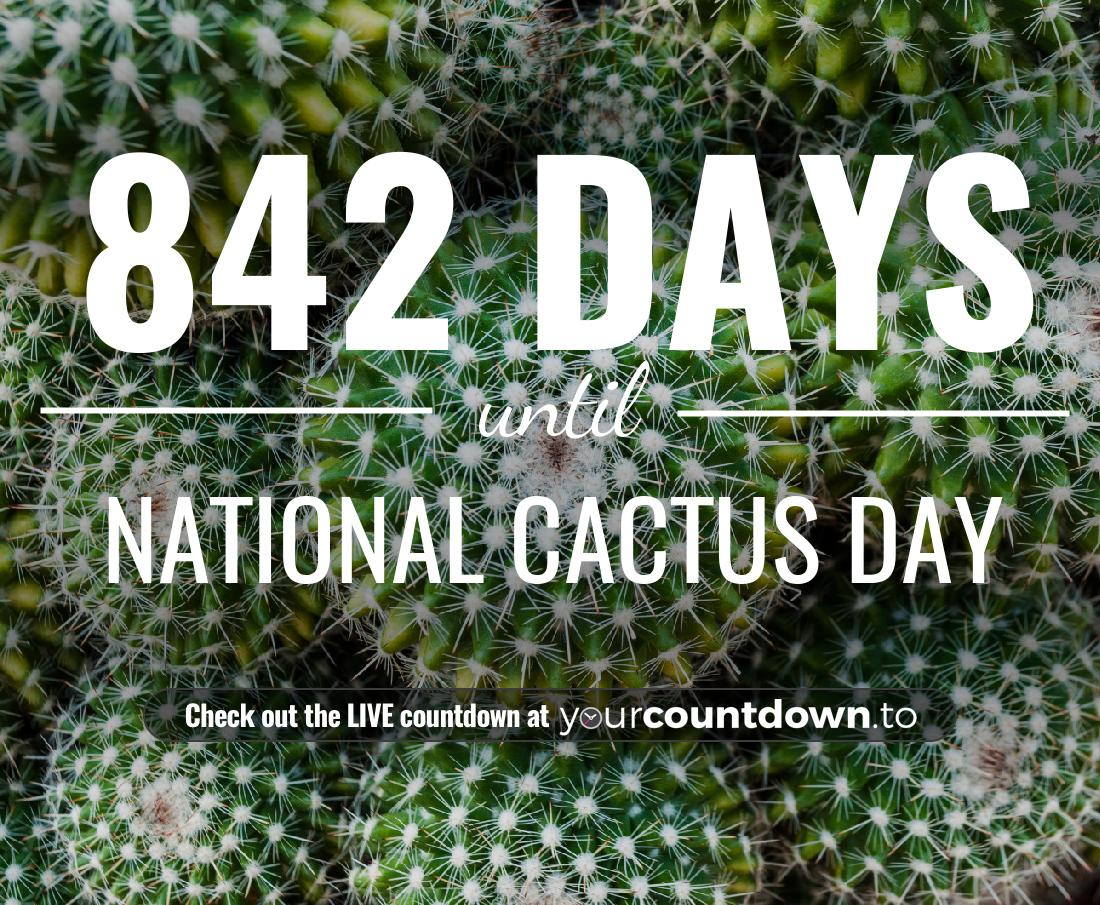 Countdown to National Cactus Day
