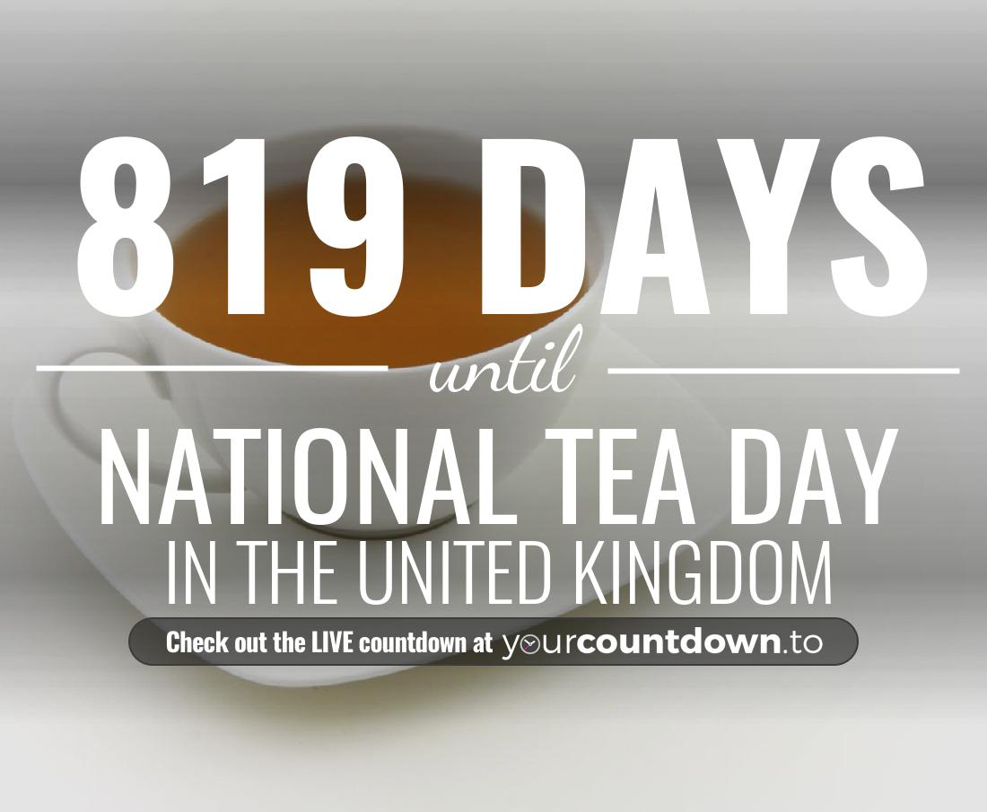 Countdown to National Tea Day In the United Kingdom
