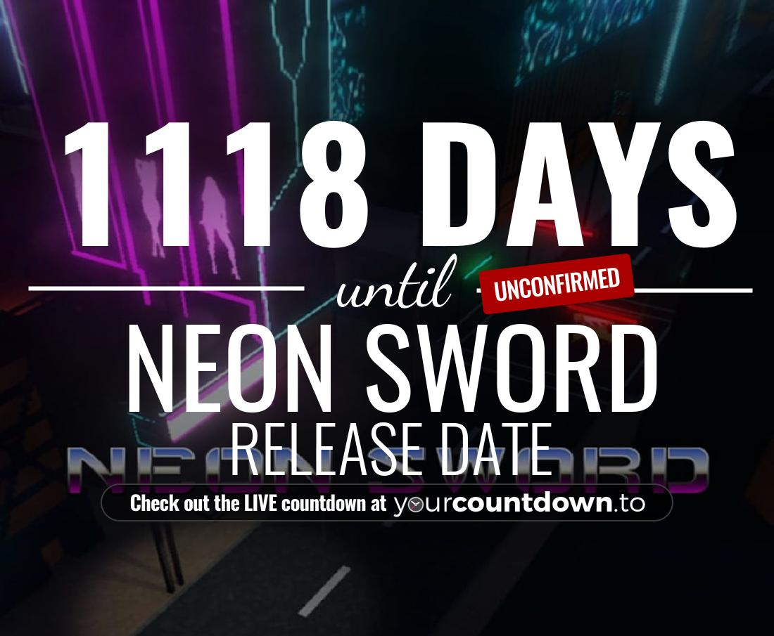 Countdown to Neon Sword Release Date