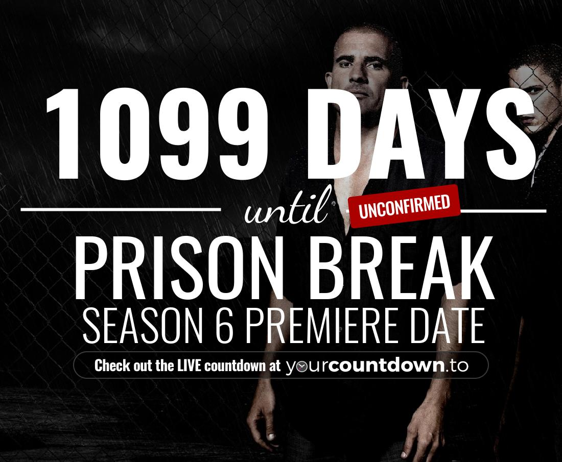 Countdown to Prison Break Season 6 Premiere Date