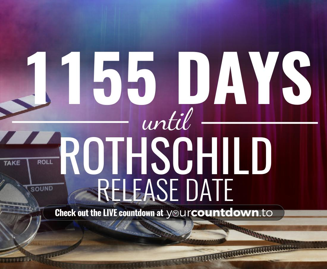 Countdown to Rothschild Release Date