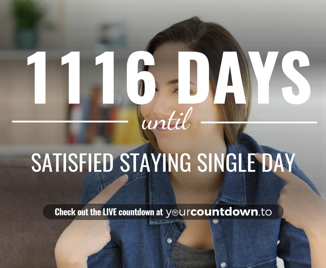Countdown to Satisfied Staying Single Day