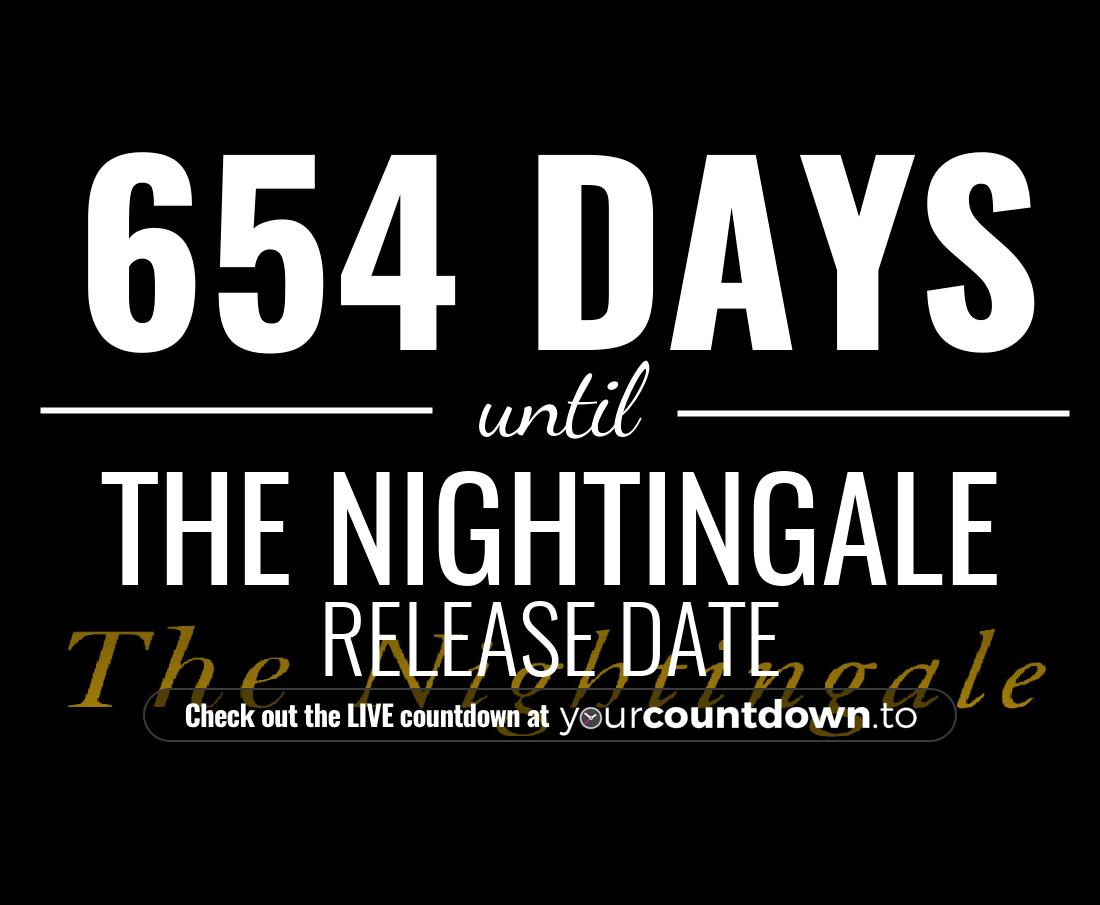 Countdown to The Nightingale Release Date