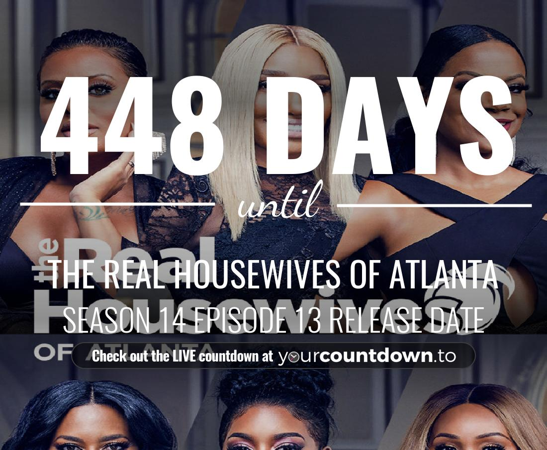 Countdown to The Real Housewives of Atlanta Season 13 Episode 21